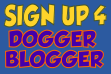SIGN UP FOR DOGGER BLOGGER 2